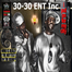 Real time w/ 30-30 ENT Inc