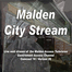 Malden City Stream