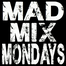 MadMixMondays