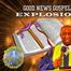 Good News  Gospel Explosion