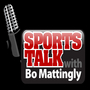 Sports Talk with Bo Mattingly [Audio Only]