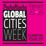 Global Cities Week 2012/02/23 13:17