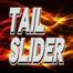 TAIL-SLIDER