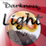 From Darkness to Light - August 9, 2012