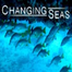 Changing Seas