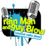 Rain Man and Guy Blow Show