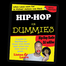 Hip-Hop For Dummies with DJ esSDee