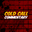 Cold Call Commentary