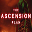 the Ascension Plan - TEOTWAWKI - LIVE