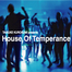 House Of Temperance