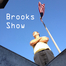 BrooksShow