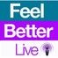 Feel Better Live