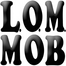 L.O.M. MOB