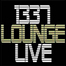 x1337LoungeLive