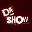 @ Da Show