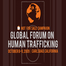 Global Forum on Human Trafficking