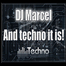 And Techno It Is