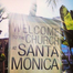 The Church at Santa Monica-