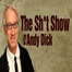 The Shi*t Show with Andy Dick Video