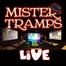 Mister Tramps Live