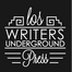 los writers underground press