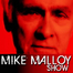 THE MIKE MALLOY RADIO SHOW