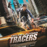 Tracers 2015 Film Entier Complet VF HDRip