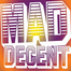 MADDECENT