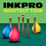 INKPRO Shoot'out Tour