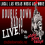 LIVE! from the Double Down Saloon