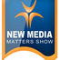 New Media Matters Show