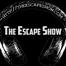 The Escape Show: Episode 319