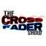 The Crossfader Show