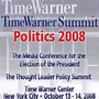 TimeWarner Summit Politics 2008 LIVE 2