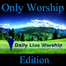 Daily Live Worship - www.dailyliveworship.com