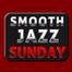 Smooth Jazz Sunday with Jimi King