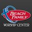 Beach Family Worship Center Service
