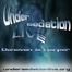 Under Sedation Live!!