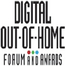 Digital Out of Home Forum & Awards