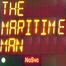 The Maritime Man - Live and Ready!