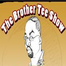 The Brother Tee Show