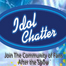 Idol Chatter