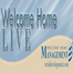 Welcome Home LIVE - Leadership webcasts