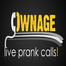 OwnagePranks Live Prank Calls