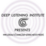 Deep Listening Institute presents