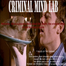 The Criminal Mind Lab!