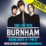 Live Chat with Burnham!