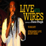 Griot Session: Live Wires back by D.I.A. opening a