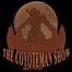 The Coyoteman Show