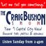 Craig Bushon Show